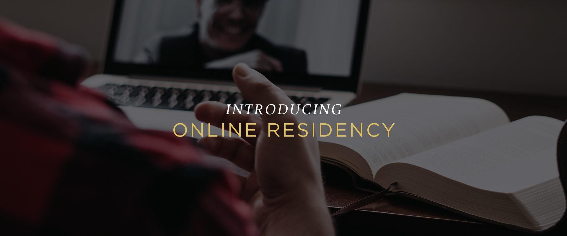 Introducing Online Residency